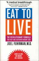 Eat to Live: The Revolutionary Formula for Fast & Sustained Weight Loss (Fuhrman) image