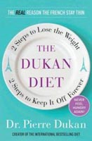 The Dukan Diet: 2 Steps to Lose the Weight, 2 Steps to Keep It Off Forever (Dukan) image