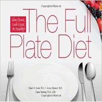 The Full Plate Diet: Slim Down, Look Great, Be Healthy! (Seale, Sherard & Fleming) image